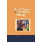 Social Theory in the Twentieth Century (Hardcover)