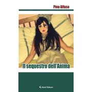 Il sequestro dell'Anima - eBook