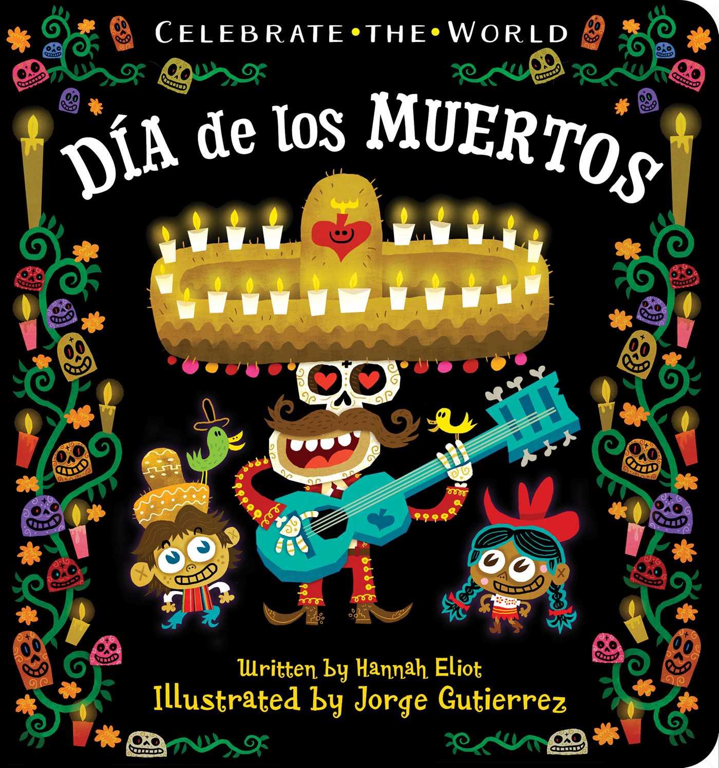 D¡a De Los Muertos Day of the Dead (Board Book)