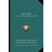 Oxford : Its Life and Schools (1887)