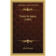 Notes In Japan (1895) (Hardcover)