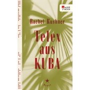 Telex aus Kuba - eBook