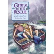 Girls to the Rescue (Hardcover): Saving the Day (Hardcover)