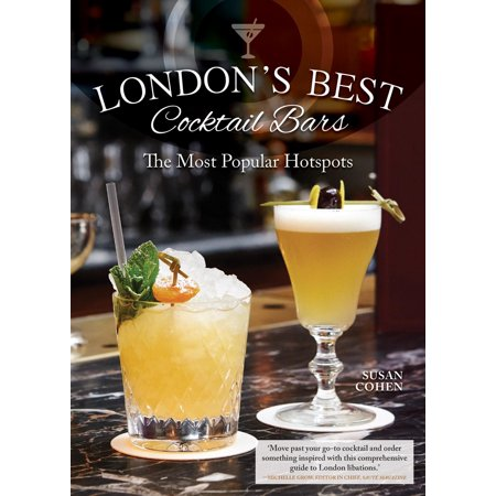 London's Best Cocktail Bars : The Most Popular