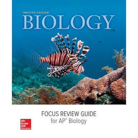 Mader, Biology, 2016, 12e (Reinforced Binding) AP Focus Review (Ap Focus Review Guide For Biology Answers)