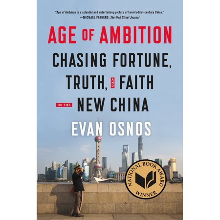 Age Of Ambition   Chasing Fortune  Truth  And Faith In The New China