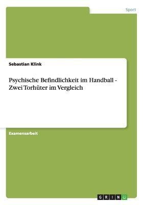 Psychische Befindlichkeit Im Handball Zwei Torh�ter Im Vergleich by Bod Third Party Titles