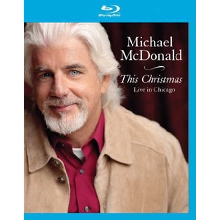Michael McDonald: This Christmas Live In Chicago (Blu-ray) ()