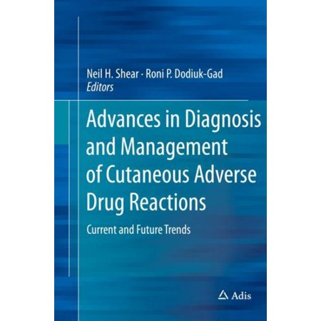 Advances in Diagnosis and Management of Cutaneous Adverse Drug Reactions : Current and Future