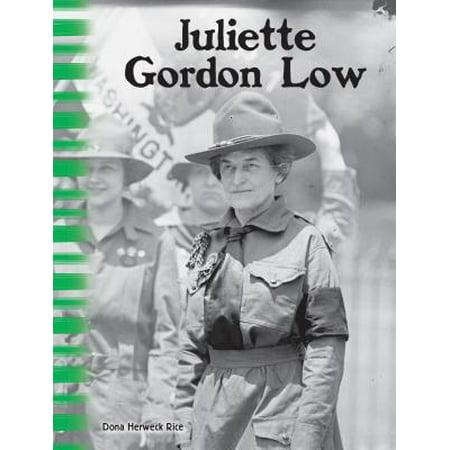 - Juliette Gordon Low : The First Girl Scout
