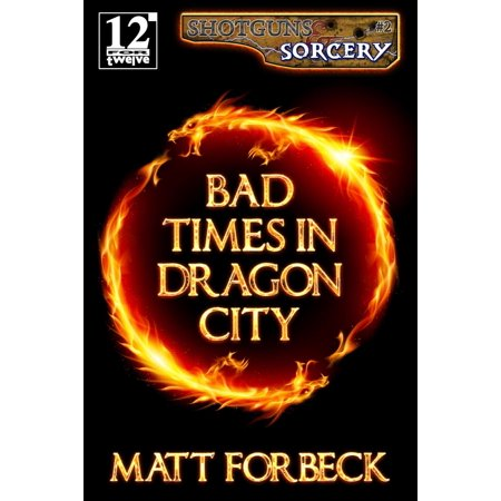 Bad Times in Dragon City - eBook (Party City Times)