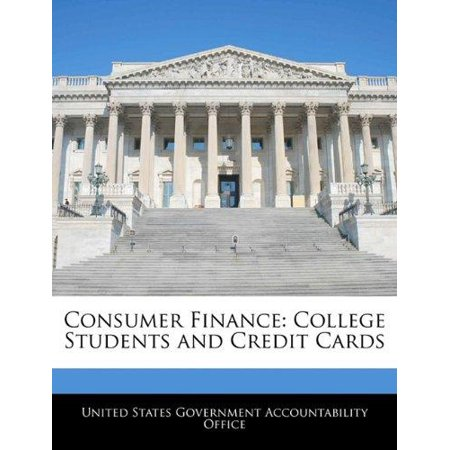 Consumer Finance  College Students And Credit Cards