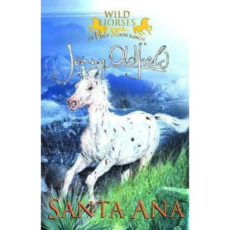 Santana Game - Wild Horses: 2: Santa Ana - eBook