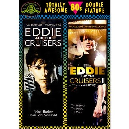 Eddie And The Cruisers   Eddie And The Cruisers 2  Eddie Lives