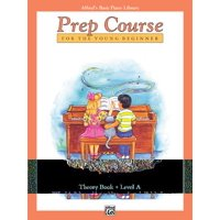 Alfred's Basic Piano Prep Course Theory, Bk a : For the Young Beginner