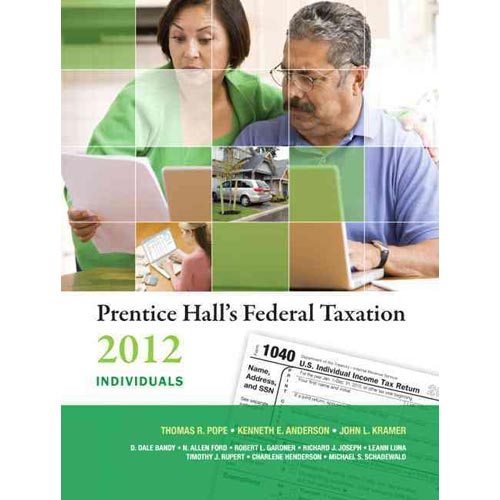 Prentice Hall's Federal Taxation 2012 Individuals by Thomas R Pope