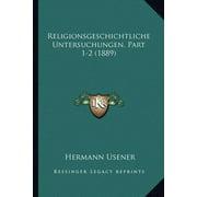 Religionsgeschichtliche Untersuchungen, Part 1-2 (1889)