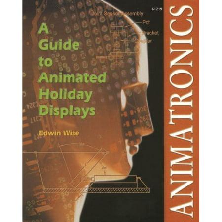 Animatronics: Guide to Holiday Displays](Animatronic Shop)