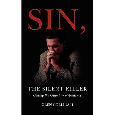 Sin, the Silent Killer