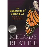 The Language of Letting Go : Daily Meditations on Codependency