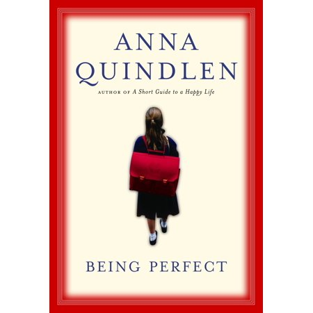 Being Perfect (Anna Quindlen One True Thing)
