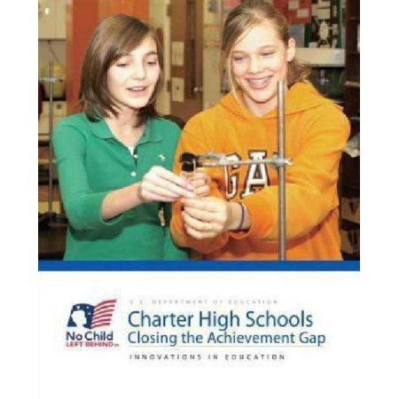 Charter High Schools  Closing The Achievement Gap