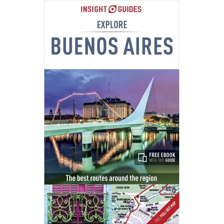 Insight Guides: Explore Buenos Aires: (Best Of Buenos Aires)