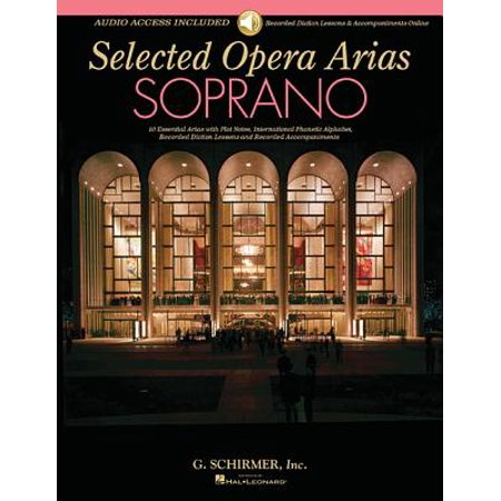 Selected Opera Arias : Soprano Edition