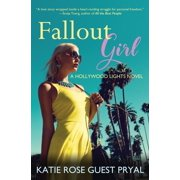 Hollywood Lights: Fallout Girl: A Romantic Suspense Novel (Hollywood Lights Series #5) (Paperback)