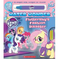 My Little Pony: Fluttershy's Fashion Disaster: A Water Wonder Storybook (Paperback)