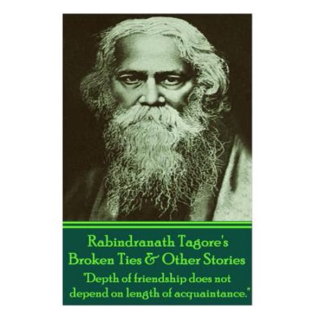 Rabindranath Tagore's Broken Ties & Other Stories :