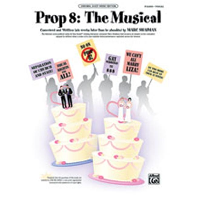 Alfred 00-32728 Prop 8- The Musical - Music Book
