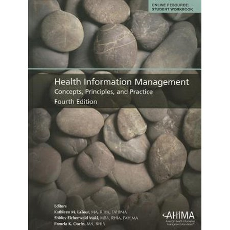 Healthcare Information Management  Concepts  Principles  And Practice