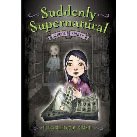 Suddenly Supernatural: School Spirit - eBook](School Spirit Theme Ideas)