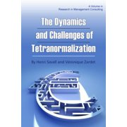 The Dynamics and Challenges of Tetranormalization - eBook