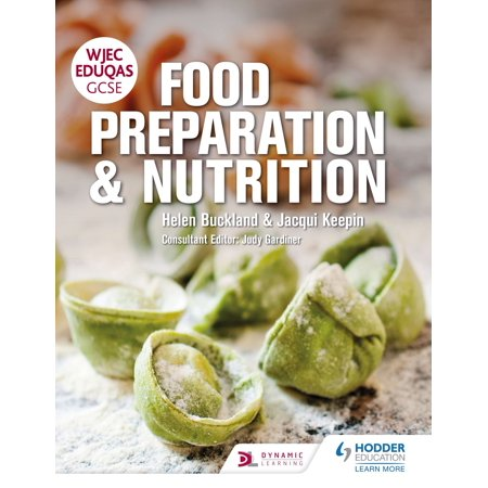 WJEC EDUQAS GCSE Food Preparation and Nutrition -