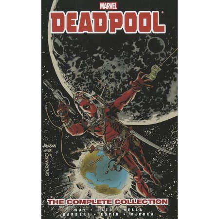 Deadpool by Daniel Way : The Complete Collection Volume 3