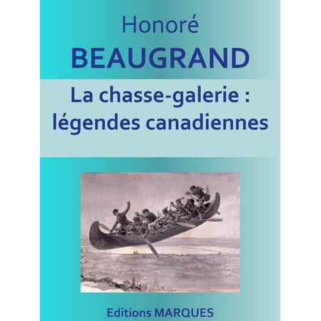 La chasse-galerie : légendes canadiennes - eBook