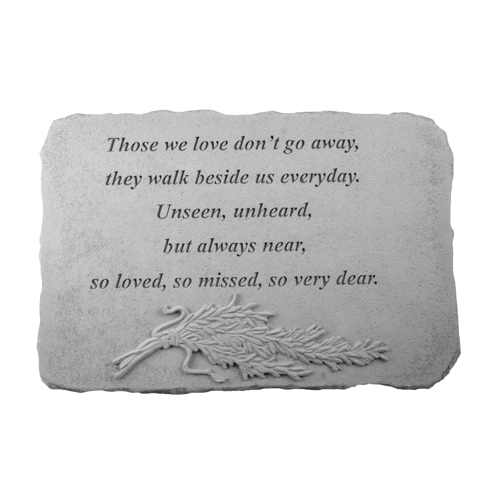 Kay Berry Those We Love Don't Go Away Memorial Stone - Rosemary Design