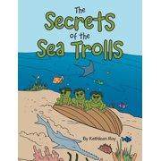 The Secrets of the Sea Trolls (Paperback)