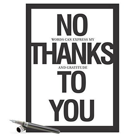 J8680 Jumbo Humorous Thank You Card: 'No Thanks To You Thank You' with Envelope (Extra Large Size: 8.5