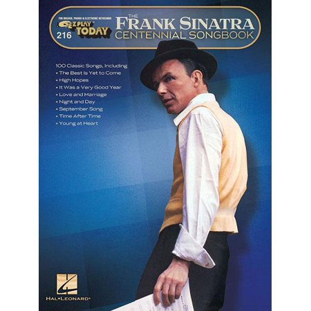 Frank Sinatra Centennial Songbook: E-Z Play Today #216 (Paperback) Play Piano Today Songbook