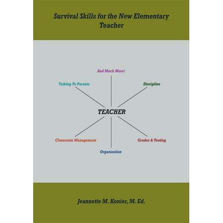 Survival Skills for the New Elementary Teacher -