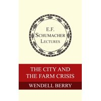 The City and the Farm Crisis - eBook