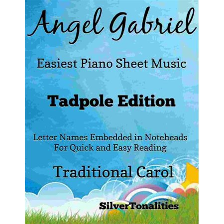 Angel Gabriel Easiest Piano Sheet Music Tadpole Edition - eBook
