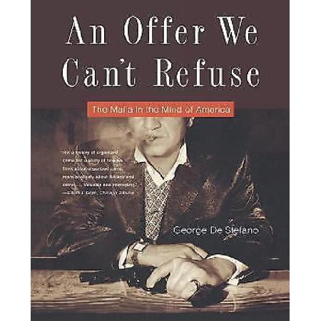 An Offer We Can't Refuse: The Mafia in the Mind of America - image 1 of 1