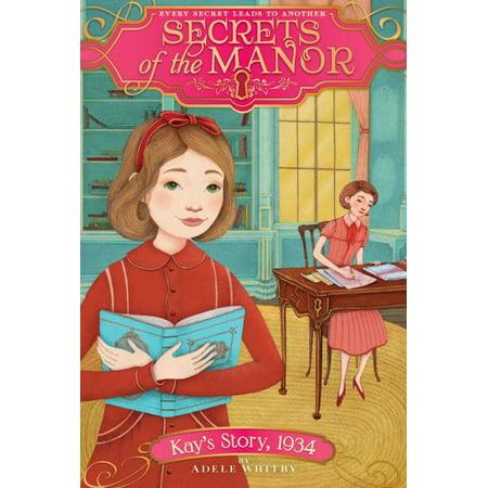 Kay's Story 1934 (Secrets of the Manor, Bk. 6) - image 1 de 1