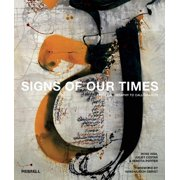 Signs of Our Times : From Calligraphy to Calligraffiti