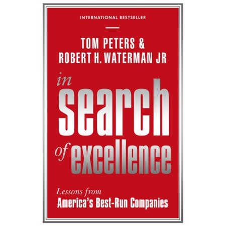 In Search of Excellence: Lessons from America's Best-Run Companies (Profile Business Classics) (Paperback)