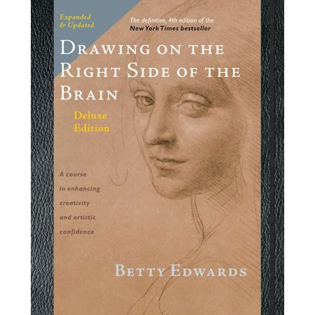 Drawing on the Right Side of the Brain : The Deluxe (Painting On The Right Side Of The Brain)